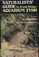 NATURALISTS'GUIDE to Fresh-Water AQUARIUM FISH